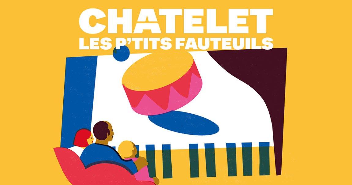 Idée de sortie à Paris avec les enfants : Les P'tits Fauteuils au Châtelet 1